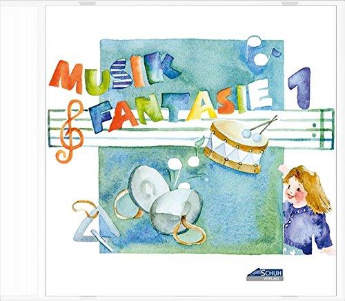 Musik-Fantasie, 1. Musikschuljahr, 1 CD-Audio (Musik Fantasie / Eine fantasievolle musikalische Früherziehung für Kinder von 4 bis 6 Jahren)