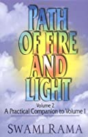 Path of Fire and Light: A Practical Companion to Volume One