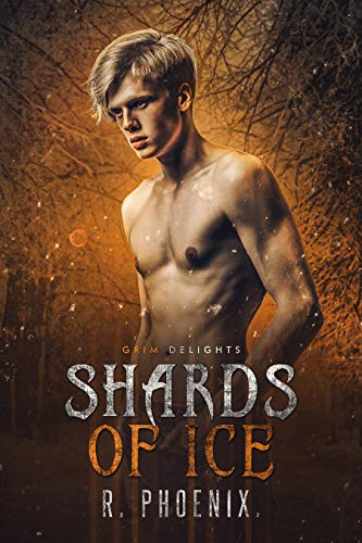 Shards of Ice: An M/M Retelling of 'The Snow Queen' (Grim and Sinister Delights Book 9) (English Edition)