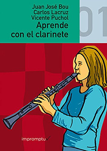 BOU/LACRUZ/PUCHOL - Aprende con el Clarinete Vol.1 para Clarinete
