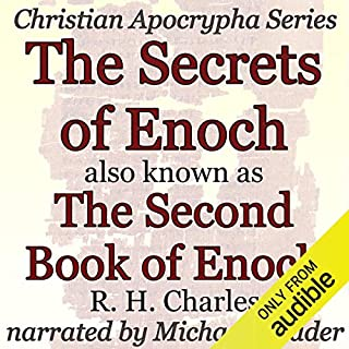 The Secrets of Enoch Also Known as the Second Book of Enoch audiobook cover art