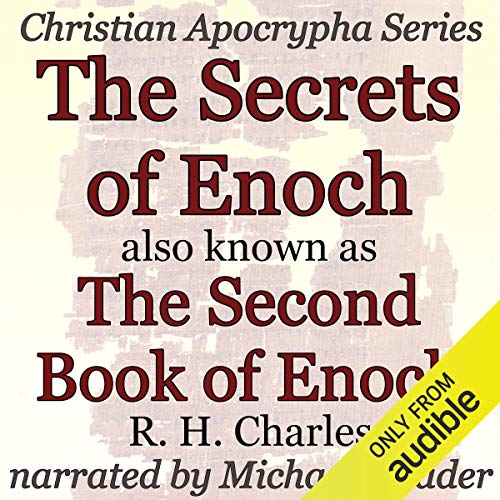 The Secrets of Enoch Also Known as the Second Book of Enoch cover art