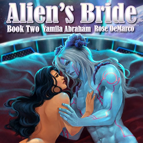 Alien's Bride Book Two audiobook cover art
