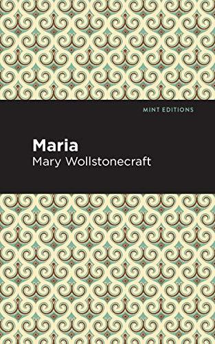 Maria (Mint Editions) (English Edition)