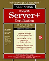 Comptia Server+ Certification All-in-one Exam Guide: Exam Sk0-005