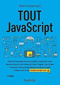 Tout JavaScript - 2e éd. par Olivier Hondermarck