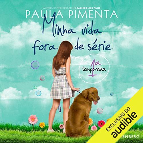 Minha Vida Fora De Serie 1o Temporada audiobook cover art