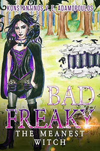 Badfreaky - The Meanest Witch by Konstantinos Adamopoulos ebook deal
