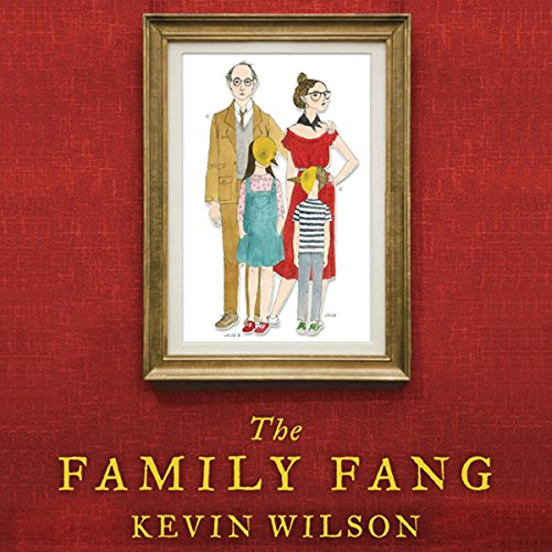 The Family Fang audiobook cover art