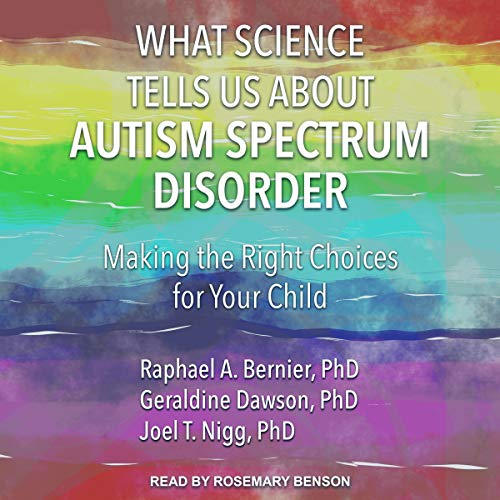 What Science Tells Us about Autism Spectrum Disorder cover art