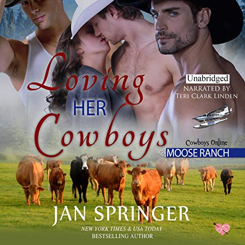 Loving Her Cowboys: Moose Ranch cover art
