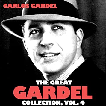 The Great Gardel Collection, Vol. 4