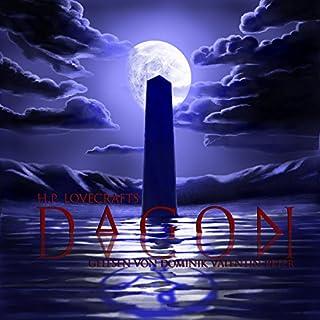 H. P. Lovecrafts Dagon                   Autor:                                                                                                                                 H. P. Lovecraft                               Sprecher:                                                                                                                                 Dominik Valentin Peter                      Spieldauer: 22 Min.     58 Bewertungen     Gesamt 4,6