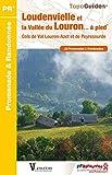 Loudenvielle et la vallée du Louron... à pied - Cols de Val Louron-Azet et de Peyresourde. 20 promenades & randonnées