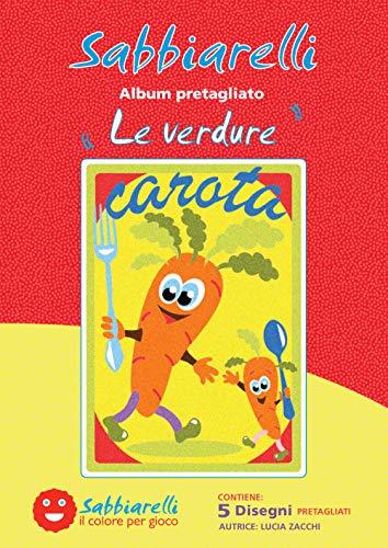 Sabbiarelli Sand-it for Fun - Album Les légumes : 5 Dessins préencollés à colorier avec Le Sable (Sable Non Inclus), Convient pour Les Enfants Ans 5+,