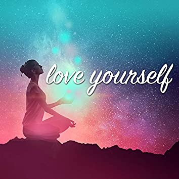 Love Yourself - Music for Serendipity
