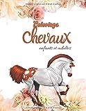 Coloriage Chevaux Enfants et adultes: Livre de coloriage animaux pour enfants avec 49 merveilleux dessins réalistes de chevaux à colorier, Coloriage de Cheval et  Dessin Chevaux