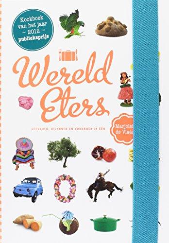 Wereldeters: leesboek, kijkboek en kookboek in een