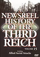 Newsreel History of the Third Reich 15 [DVD] [Import]