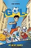 Un gran equipo: Gol 1 (Spanish Edition) by Luigi Garlando (2012-12-18)