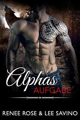 Alphas Aufgabe (Bad Boy Alphas 8)