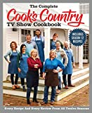 The Complete Cook s Country TV Show Cookbook Season 12: Every Recipe and Every Review from all Twelve Seasons (COMPLETE CCY TV SHOW COOKBOOK)