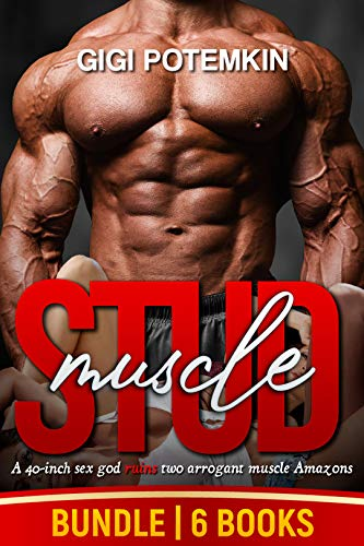 Muscle Stud (6-BOOK BUNDLE): A 40-inch sex god ruins two arrogant muscle Amazons (Monster Stud 7) (English Edition)
