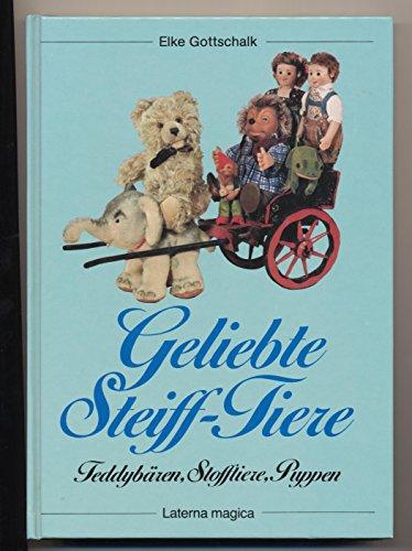 Geliebte Steiff- Tiere. Teddybären, Stofftiere, Puppen
