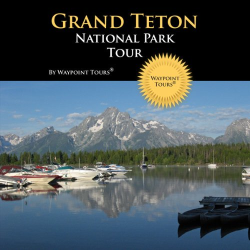Grand Teton National Park Tour audiobook cover art