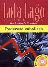 Lola Lago, detective: Poderoso caballero + CD (A2)