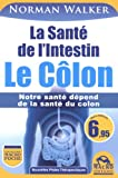 La Santé de l'Intestin - Le Côlon - MACRO EDITIONS - 11/09/2013