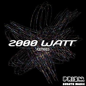 2000 WATT Remixes