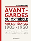 Avant-gardes du XXe siècle : Arts & Littérature 1905-1930