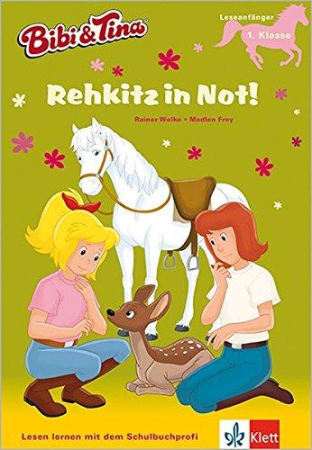 Bibi & Tina - Rehkitz in Not!: Mit Hufeisen-Quiz. Leseanfänger, Leseanfänger - 1. Klasse ab 6 Jahren (Lesen lernen mit Bibi und Tina)