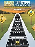 Fretboard Roadmaps - Lap Steel Guitar: The Essential Patterns That All Great Steel Players Know and Use