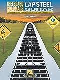 Fretboard Roadmaps Lap Steel Guitar: The Essential Patterns That All Great Steel Players K...