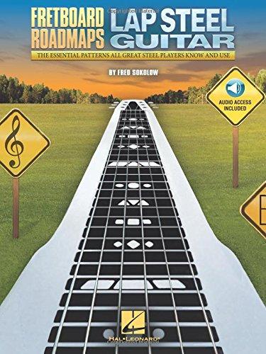 Fretboard Roadmaps - Lap Steel Guitar: The Essential Patterns That All...