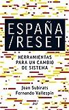 España/Reset: Herramientas para un cambio de sistema (Ariel)
