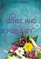 Sense and Sensibility: a novel by Jane Austen, published in 1811. It was published anonymously By A Lady appears on the title page where the author's name might have been. It tells the story of the Dashwood sisters, Elinor and Marianne.