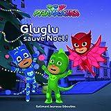 Les Pyjamasques - Gluglu sauve Noël!
