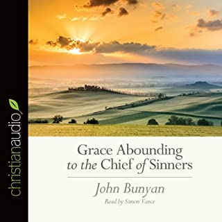 Grace Abounding to the Chief of Sinners cover art
