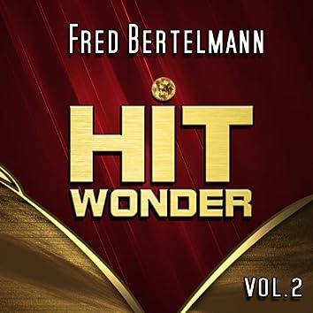 Hit Wonder: Fred Bertelmann, Vol. 2