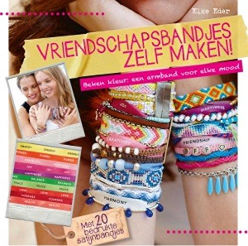 Vriendschapsbandjes zelf maken!: beken kleur: een armband voor elke mood