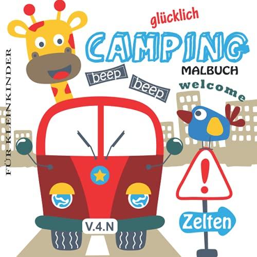 Happy Camping Malbuch für Kleinkinder.: Sommercamp-Malbuch Erstes Kritzeln für Kinder im Alter von 1-3 Jahren   für Kindergarten- und Vorschulkinder ... das Kind vermitteln Camp Sketches and More!