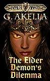 The Elder Demon's Dilemma (Realm of Arkon, Book 9)