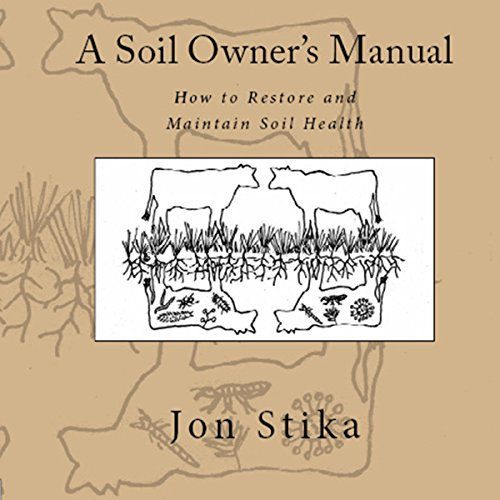 A Soil Owner's Manual audiobook cover art