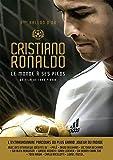 Ronaldo-Le Monde à Ses Pieds