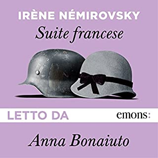Suite francese                   By:                                                                                                                                 Irène Némirovsky                               Narrated by:                                                                                                                                 Anna Bonaiuto                      Length: 15 hrs and 48 mins     Not rated yet     Overall 0.0