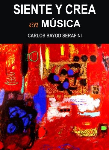 SIENTE Y CREA EN MUSICA