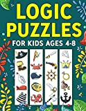 Logic Puzzles for Kids Ages 4-8: A Fun Educational Workbook To Practice Critical Thinking, Recognize Patterns, Sequences, Comparisons, and More!